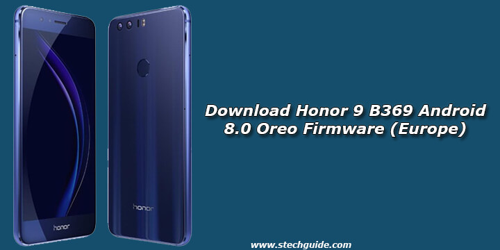 Download Honor 9 B369 Android 8.0 Oreo Firmware (Europe)
