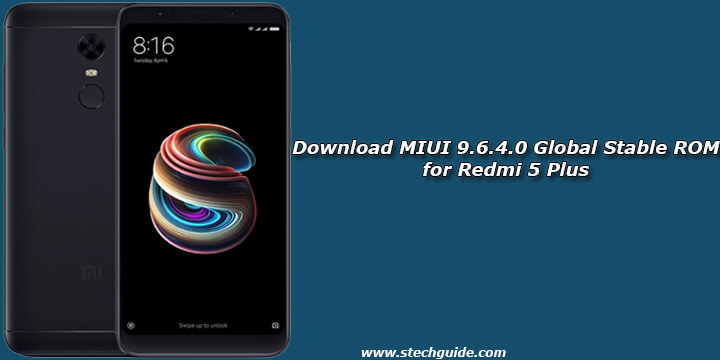 Download MIUI 9 6 4 0 Global Stable ROM for Redmi 5 Plus