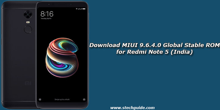 Download MIUI 9.6.4.0 Global Stable ROM for Redmi Note 5 (India)