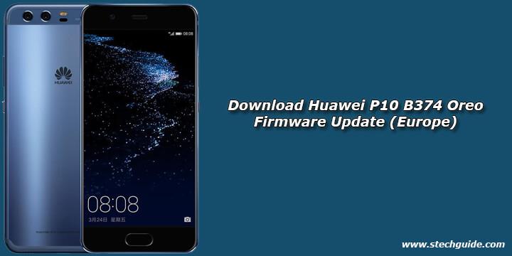 Download Huawei P10 B374 Oreo Firmware Update (Europe)