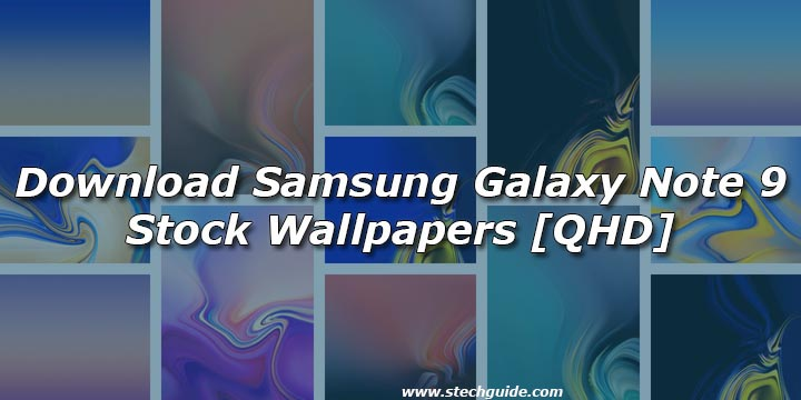 Download Samsung Galaxy Note 9 Stock Wallpapers Qhd