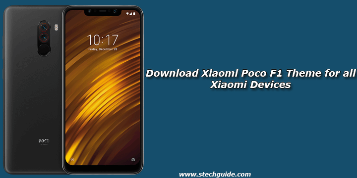 download xiaomi poco f1 theme for all xiaomi devices