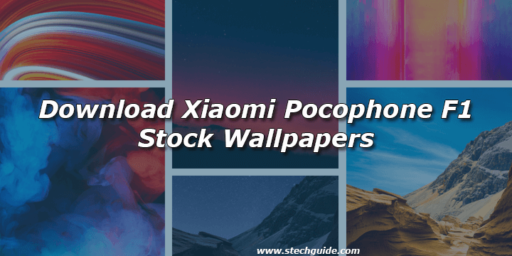 Download Xiaomi Pocophone F1 Stock Wallpapers