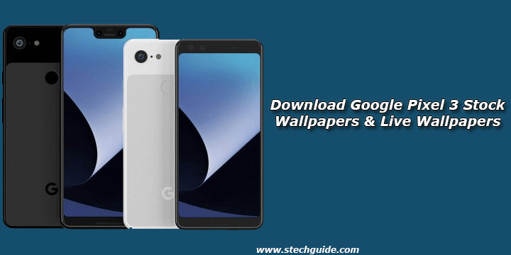 Download Google Pixel 3 Stock Wallpapers Live Wallpapers