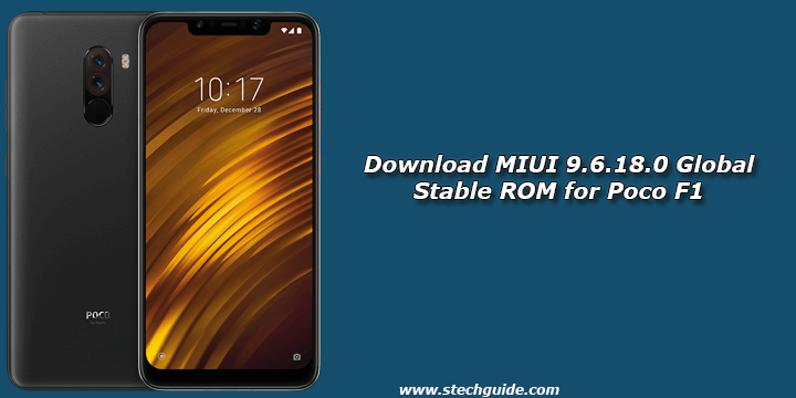 Download MIUI 9.6.18.0 Global Stable ROM for Poco F1