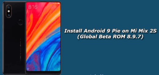 Install Android 9 Pie on Mi Mix 2S (Global Beta ROM 8.9.7)