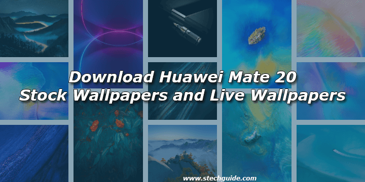 Download Huawei Mate 20 Stock Wallpapers and Live Wallpapers