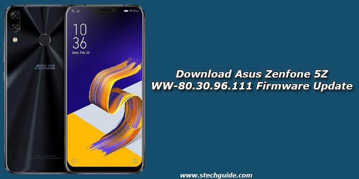 Download Asus Zenfone 5Z WW-80.30.96.111 Firmware Update