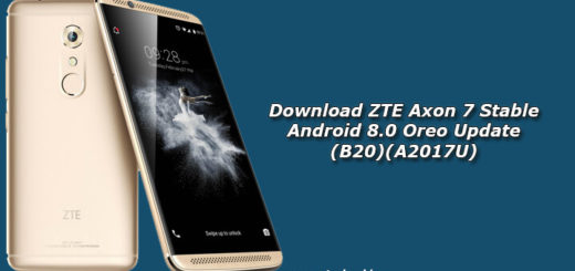 Download ZTE Axon 7 Stable Android 8.0 Oreo Update (B20)(A2017U)
