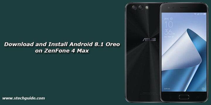 Download and Install Android 8.1 Oreo on ZenFone 4 Max