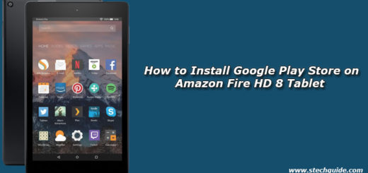 How to Install Google Play Store on Amazon Fire HD 8 Tablet