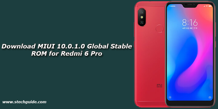 Download MIUI 10.0.1.0 Global Stable ROM for Redmi 6 Pro