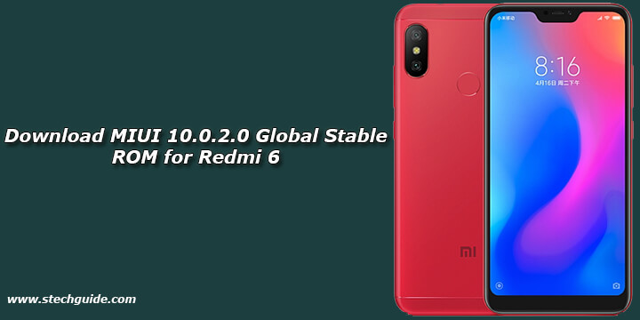 Download MIUI 10.0.2.0 Global Stable ROM for Redmi 6