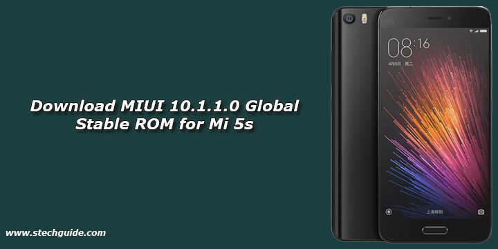 Download MIUI 10.1.1.0 Global Stable ROM for Mi 5s