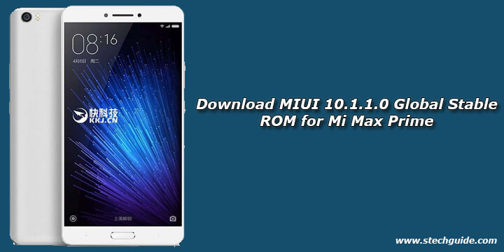 Download MIUI 10.1.1.0 Global Stable ROM for Mi Max Prime