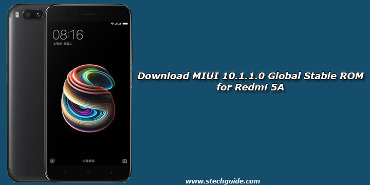 Download MIUI 10 1 1 0 Global Stable ROM for Redmi 5A