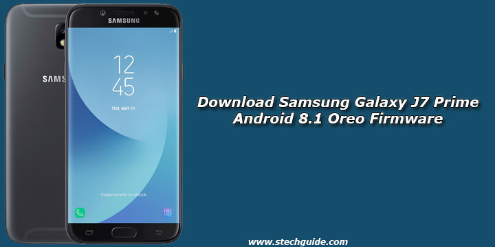 Download Samsung Galaxy J7 Prime Android 8.1 Oreo Firmware