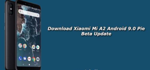 Download Xiaomi Mi A2 Android 9.0 Pie Beta Update