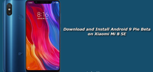 Download and Install Android 9 Pie Beta on Xiaomi Mi 8 SE