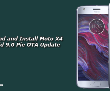 Download and Install Moto X4 Android 9.0 Pie OTA Update