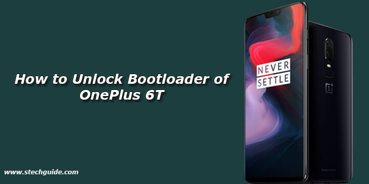How to Unlock Bootloader of OnePlus 6T