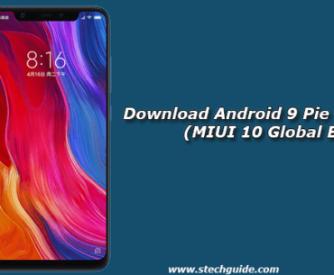 Download Android 9 Pie for Mi 8 Pro (MIUI 10 Global Beta)
