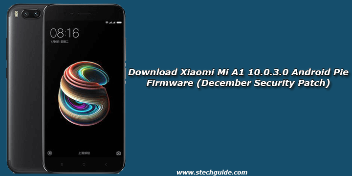 Download Xiaomi Mi A1 10.0.3.0 Android Pie Firmware (December Security Patch)