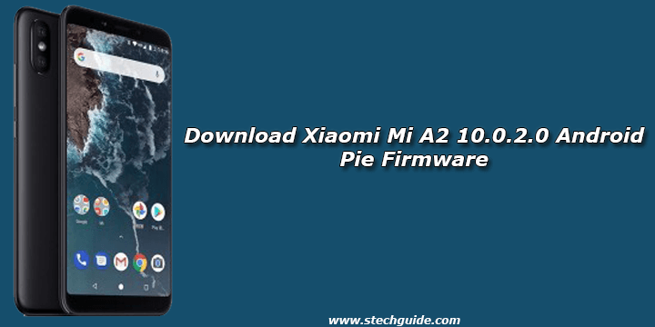 Download Xiaomi Mi A2 10.0.2.0 Android Pie Firmware