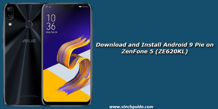 Download and Install Android 9 Pie on ZenFone 5 (ZE620KL)