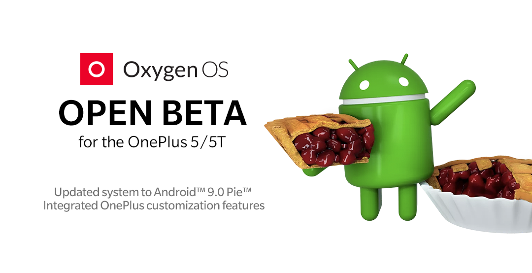 Install Android 9.0 Pie on OnePlus 5T (OxygenOS Open Beta 20)