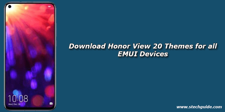 Download Honor View 20 Themes for all EMUI Devices