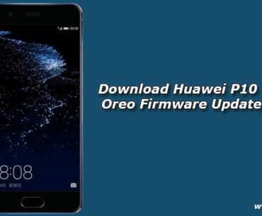 Download Huawei P10 Plus B384 Oreo Firmware Update (Europe)
