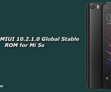 Download MIUI 10.2.1.0 Global Stable ROM for Mi 5s