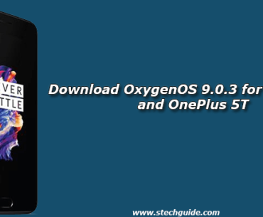 Download OxygenOS 9.0.3 for OnePlus 5 and OnePlus 5T