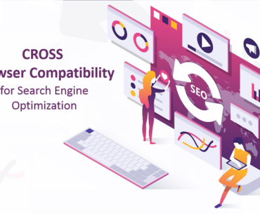 NEED OF CROSS BROWSER COMPATIBILITY IN SEO