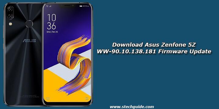 Download Asus Zenfone 5Z WW-90.10.138.181 Firmware Update