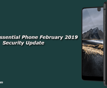 Download Essential Phone February 2019 Security Update