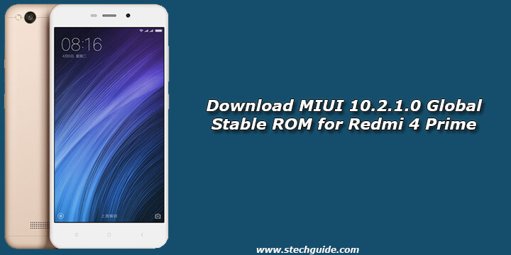 Download MIUI 10.2.1.0 Global Stable ROM for Redmi 4 Prime