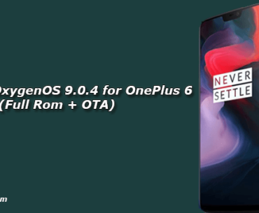 Download OxygenOS 9.0.4 for OnePlus 6 (Full Rom + OTA)