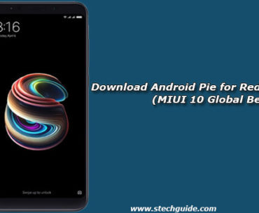 Download Android Pie for Redmi Note 5 Pro (MIUI 10 Global Beta)