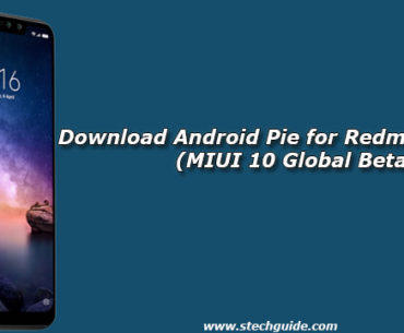 Download Android Pie for Redmi Note 6 Pro (MIUI 10 Global Beta)