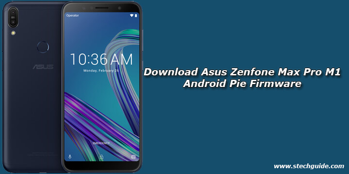 Download Asus Zenfone Max Pro M1 Android Pie Firmware