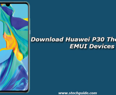 Download Huawei P30 Themes for all EMUI Devices