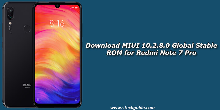 Download MIUI 10.2.8.0 Global Stable ROM for Redmi Note 7 Pro
