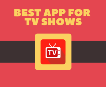 What is the Best App for TV Shows?
