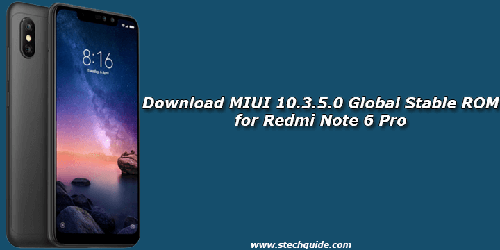 Download MIUI 10.3.5.0 Global Stable ROM for Redmi Note 6 Pro