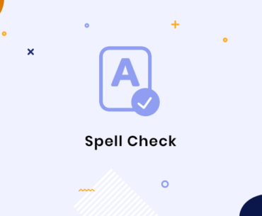 10 tips for using Spell Check more efficiently